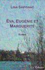 Éva, Eugénie et Marguerite
