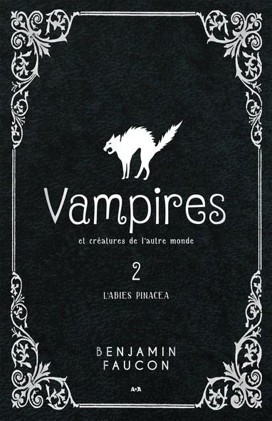 Vampires et créatures de l'autre monde : L'abies pinacea