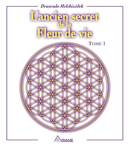 L'ancien secret de la fleur de vie, tome 1