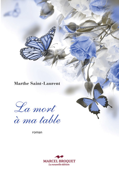 La mort à ma table : nouvelle édition