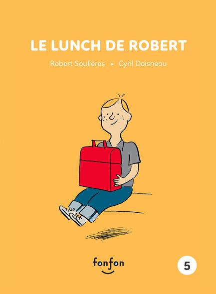 Le lunch de Robert : Robert et moi - 5