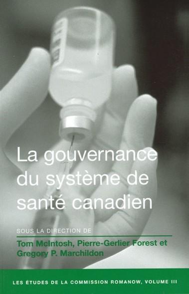 La Gouvernance du système de santé canadien