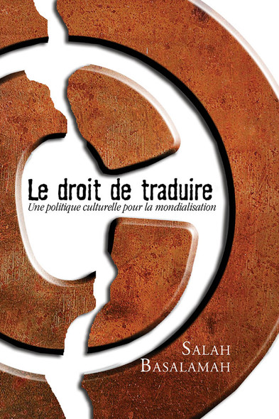 Le Droit de traduire : Une politique culturelle pour la mondialisation