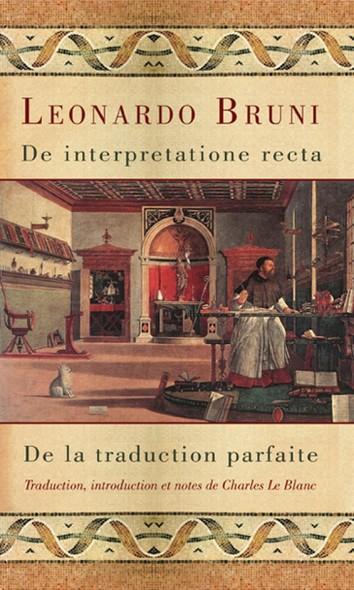 De interpretatione recta - De la traduction parfaite