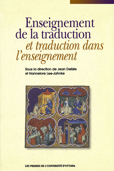 Enseignement de la traduction et traduction dans l'enseignement