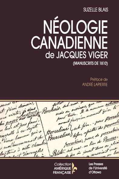 Néologie canadienne de Jacques Viger : Manuscrits de 1810