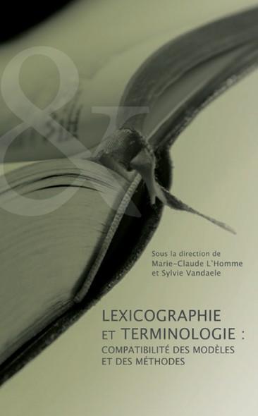 Lexicographie et terminologie : Compatibilité des modèles et des méthodes