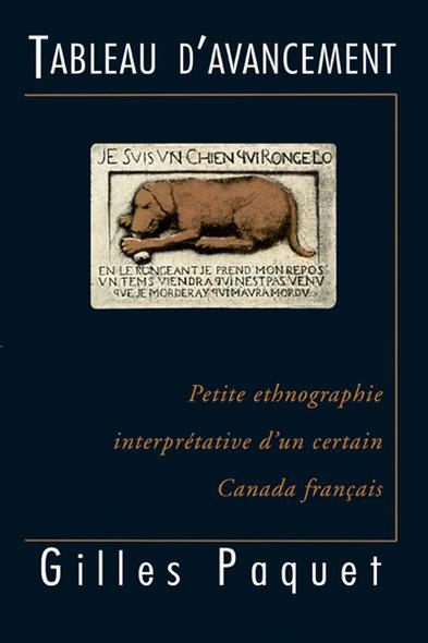 Tableau d'avancement : Petite ethnographie interprétative d'un certain Canada français