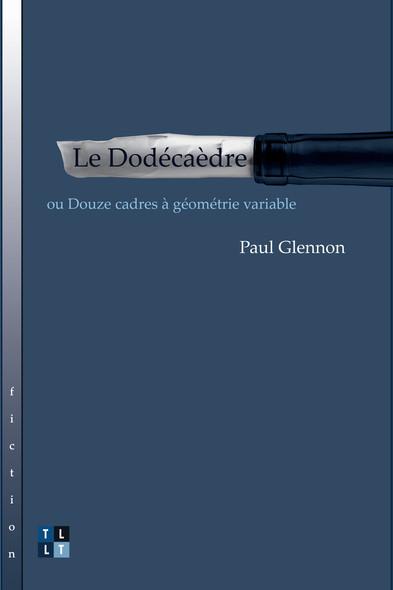 Le Dodécaèdre : ou Douze cadres à géometrie variable