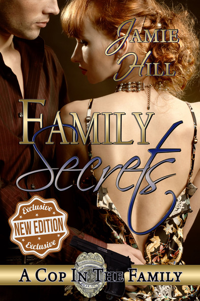 Family Secrets : A Cop in the Family