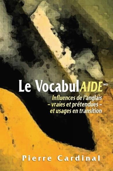 Le VocabulAIDE : Influences de l'anglais – vraies et prétendues – et usages en transition