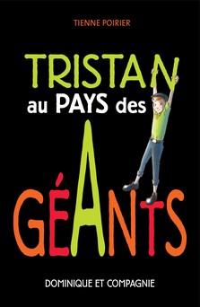 Tristan au pays des géants | Étienne Poirier