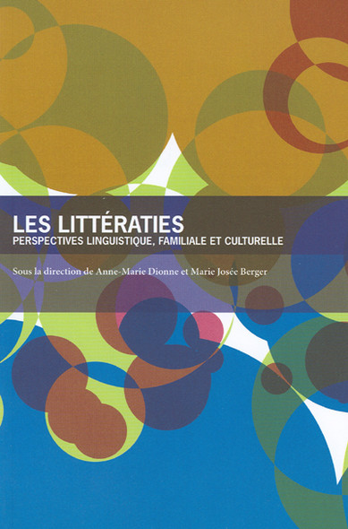 Les Littératies : Perspectives linguistique, familiale et culturelle