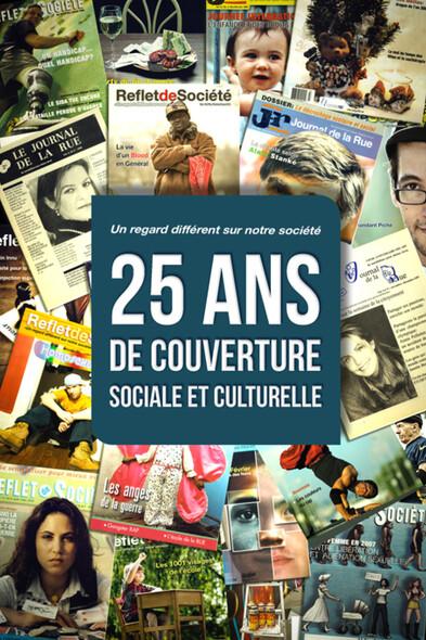 25 ans de couverture sociale et culturelle : Un regard différent sur notre société