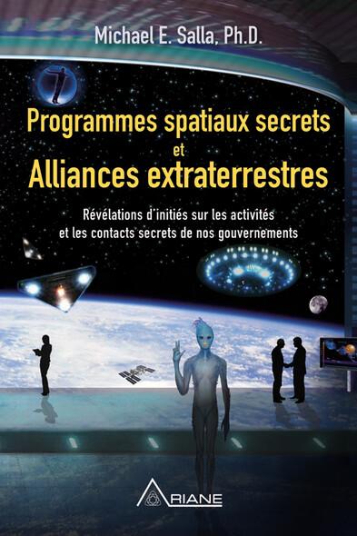 Programmes spatiaux secrets et alliances extraterrestres : Révélations d'initiés sur les activités de nos gouvernements