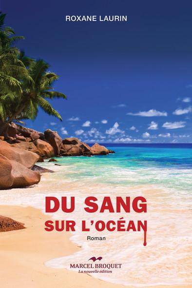 Du sang sur l'océan : roman