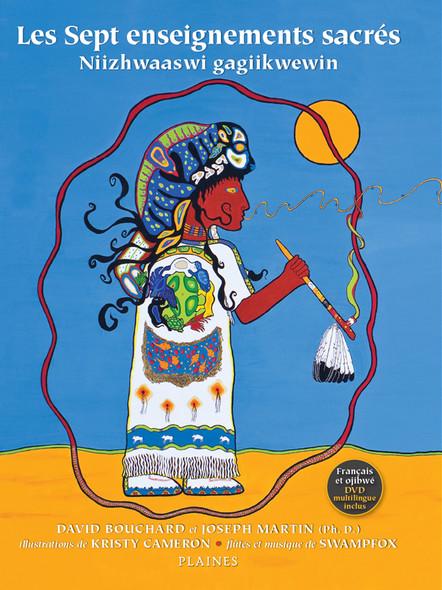 Sept enseignements sacrés, Les : Album jeunesse - autochtone