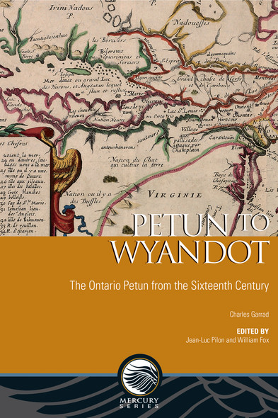 Petun to Wyandot : The Ontario Petun from the Sixteenth Century