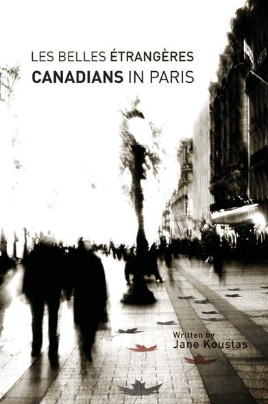 Les Belles Étrangères : Canadians in Paris