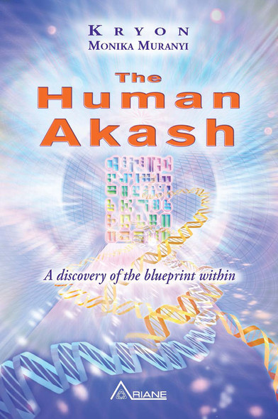 The Human Akash : A discovery of the blueprint within