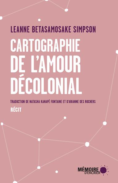 Cartographie de l'amour décolonial