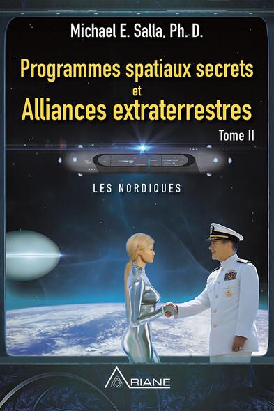 Programmes spatiaux secrets et alliances extraterrestres, tome II : Les Nordiques