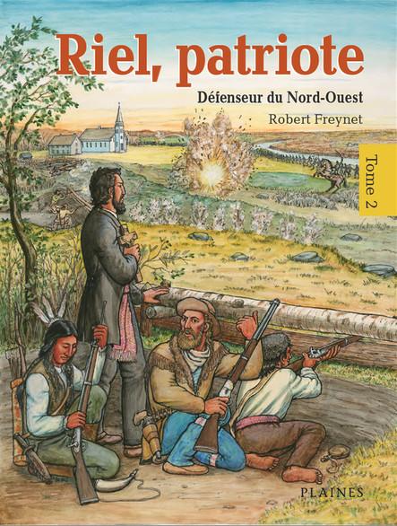Riel, patriote Défenseur du Nord-Ouest (tome 2) : Bandes dessinées
