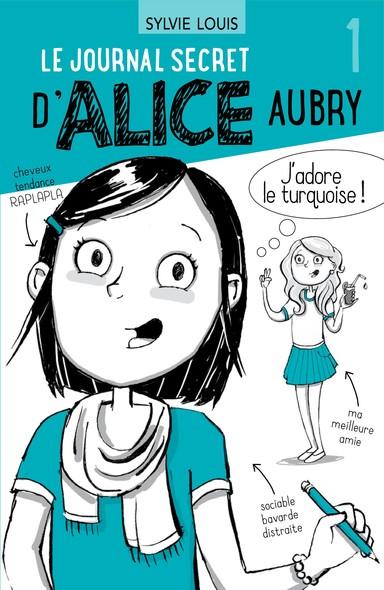 Le journal secret d'Alice Aubry 1