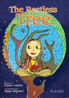 Restless Tree, The : Children's Story book