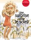 Une surprise pour le Soleil : Une légende sur la solidarité