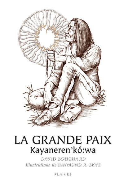 Grande Paix, La
