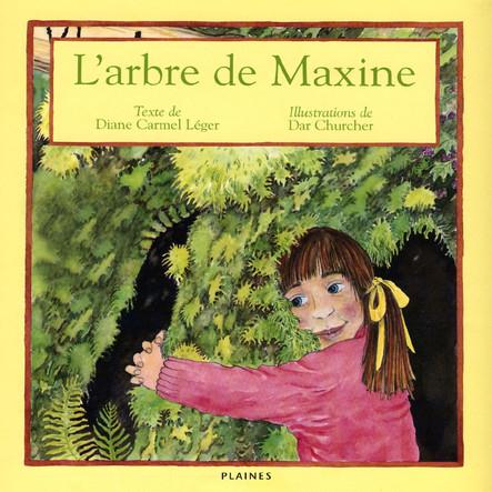 arbre de Maxine, L' : Album jeunesse