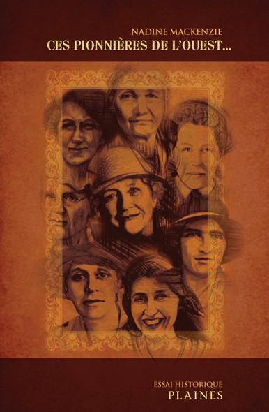 pionnières de l'Ouest, Ces : Essai historique