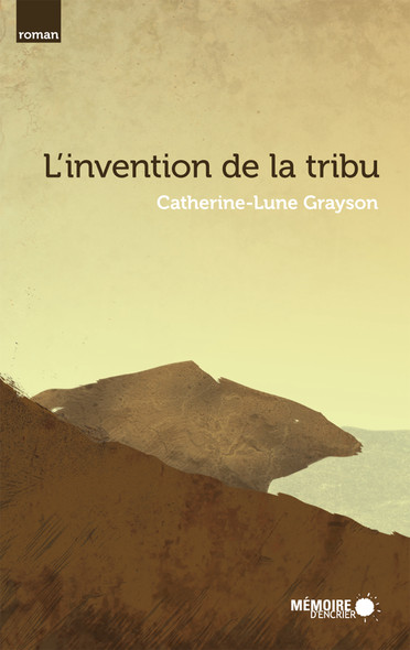L'invention de la tribu