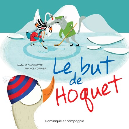 Le but de Hoquet
