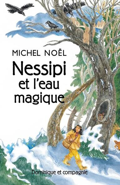 Nessipi et l'eau magique : Une légende sur la générosité