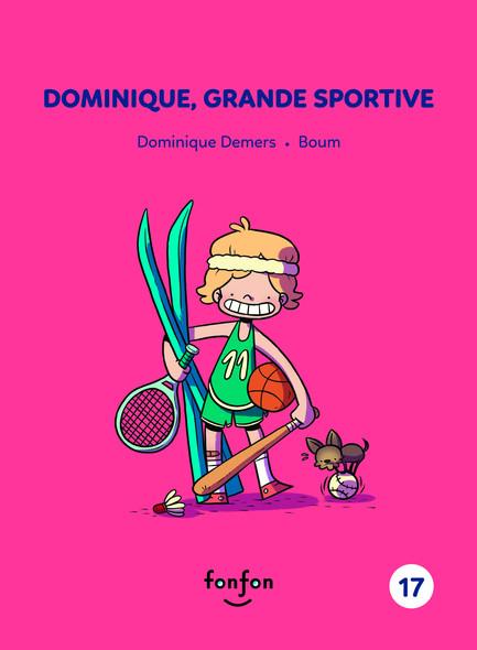 Dominique, grande sportive : Dominique et moi - 17