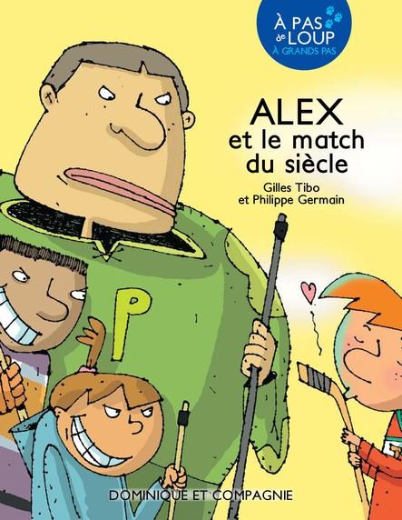 Alex et le match du siècle