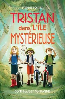 Tristan dans l'île mystérieuse | Étienne Poirier