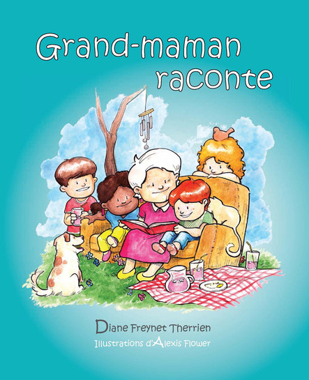 Grand-maman Raconte (vol 1) : Album jeunesse