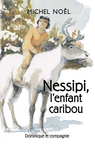 Nessipi, l'enfant caribou : Une légende sur le respect
