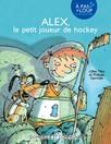 Alex, le petit joueur de hockey