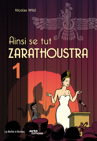 Ainsi se tut Zarathoustra -Tome 1