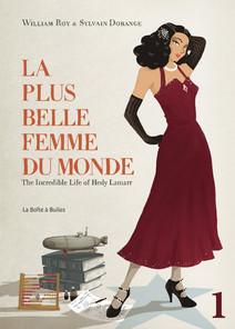 La Plus Belle Femme du monde : The Incredible Life of Hedy Lamarr - Partie 1   Dorange, Sylvain