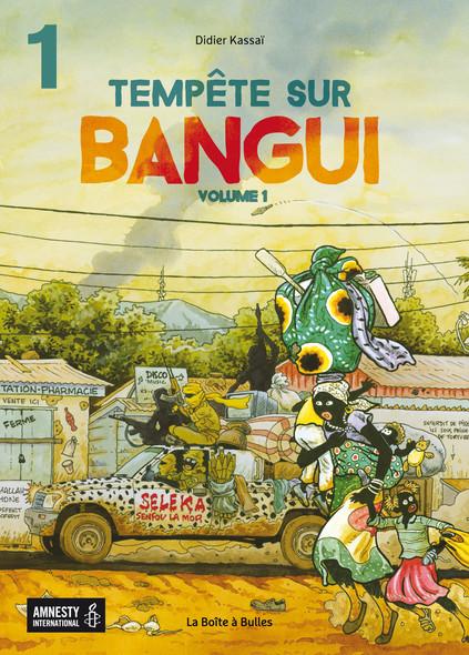 Tempête sur Bangui - volume 1 - partie 1