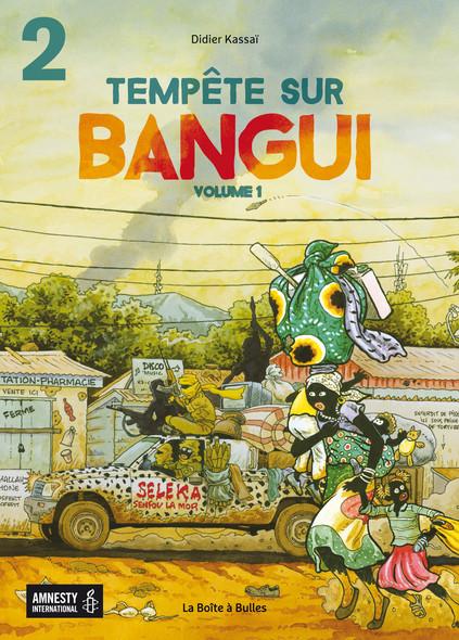 Tempête sur Bangui - volume 1 - partie 2