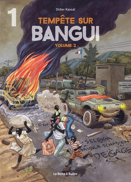 Tempête sur Bangui - volume 2 - partie 1