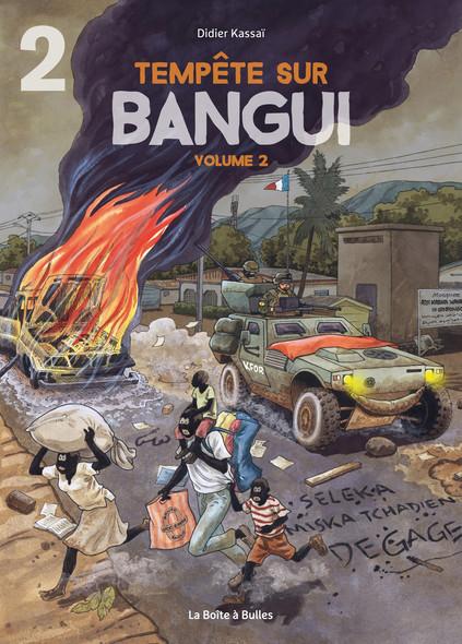 Tempête sur Bangui - volume 2 - partie 2