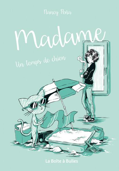 Madame T3 : Un temps de chien