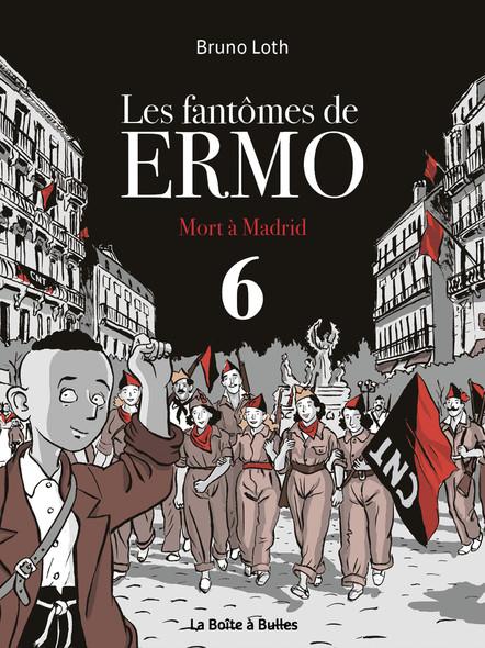 Les fantômes de Ermo 6 - Mort à Madrid
